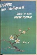 Appels aux intelligences : les réseaux de formation réciproque / Claire et Marc Heber-Suffrin