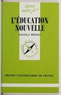 L'éducation nouvelle (13 éd. corr.) / Angéla Médici,...