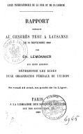 Rapport présenté au congrès tenu à Lausanne, le 14 septembre 1869, par Ch. Lemonnier, sur cette question