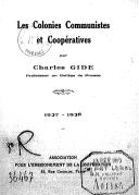 Les colonies communistes et coopératives : 1927-1928 / par Charles Gide