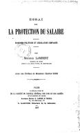 Essai sur la protection du salaire : économie politique et législation comparée / par Maurice Lambert,... ; avec une préface de M. Charles Gide