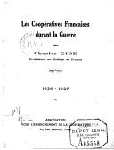 Les coopératives françaises durant la guerre : 1926-1927 / par Charles Gide