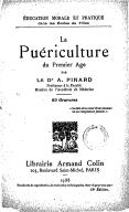 La puériculture du premier âge / par le Dr A. Pinard,...