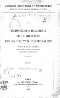 Le Diagnostic biologique de la grossesse par la réaction d'Abderhalden, par le Dr E. Gaujoux,...