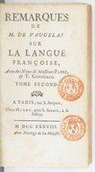 Remarques de M. de Vaugelas sur la langue françoise. Tome 2 / , avec des notes de messieurs Patru & T. Corneille