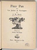 Piter Pan dans les jardins de Kensington / par J. M. Barrie,... ; illustré par Arthur Rackham