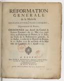 Réformation genérale de la maitrise des eaux et forêts de Caudebec, département de Rouen , ordonnée par arrest du Conseil et lettres patentes du 17. mai 1735. registrées au Parlement de Roüen le 22. juillet 1735. et au gréfe de la maîtrise de Caudebec, le 1. aoust 1735.