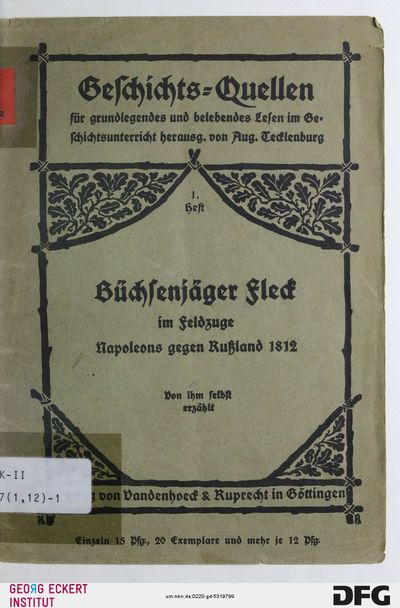 Büchsenjäger Fleck im Feldzuge Napoleons gegen Rußland 1812, H. 1
