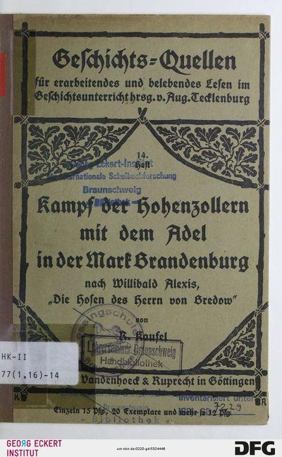 Kampf der Hohenzollern mit dem Adel in der Mark Brandenburg : für erarbeitendes und belebendes Lesen im Geschichtsunterricht, H. 14