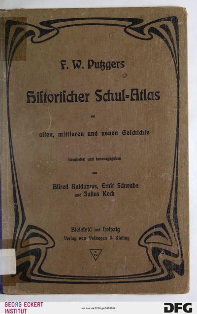 F. W. Putzgers historischer Schul-Atlas zur alten, mittleren und neuen Geschichte : in 324 Haupt- und Nebenkarten