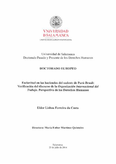 Esclavitud en las haciendas del sudeste de Pará-Brasil: verificación del discurso de la Organización Internacional del Trabajo. Perspectiva de los Derechos Humanos