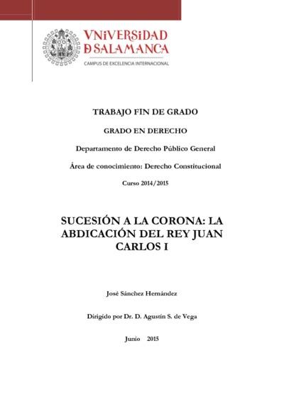 Sucesión a la Corona: la abdicación del Rey Juan Carlos I