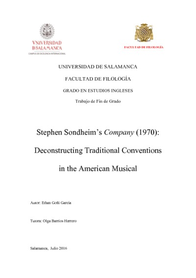 Stephen Sondheim's Company (1970): Deconstructing Traditional Conventions in the American Musical