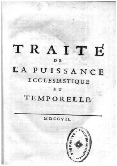 Traité de la puissance ecclesiastique et temporelle