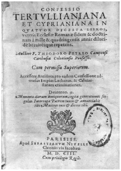 Confessio Tertullianiana et Cyprianiana in quatuor digesta libros :