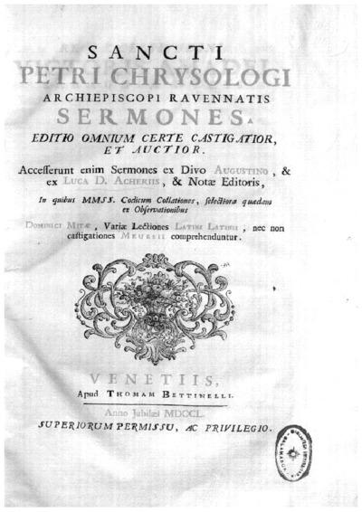 Sancti Petri Chrysologi Archiepiscopi Ravennatis Sermones /