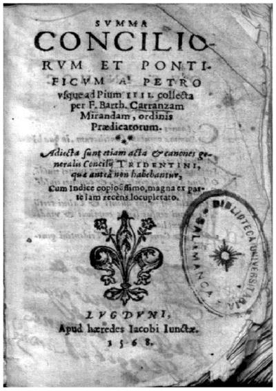 Summa Conciliorum et Pontificum a Petro vsque ad Pium IIII