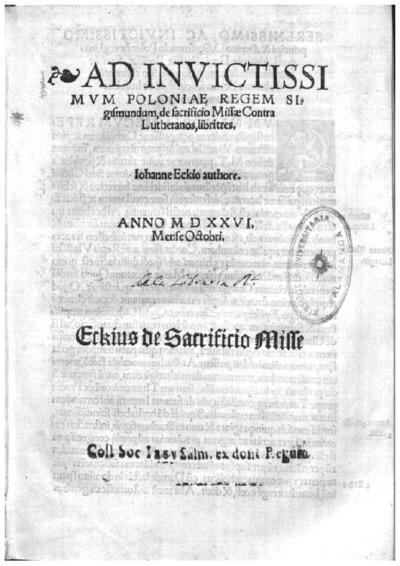Ad inuictissimum Poloniae regem Sigismundum, De sacrificio missae contra lutheranos, libri tres