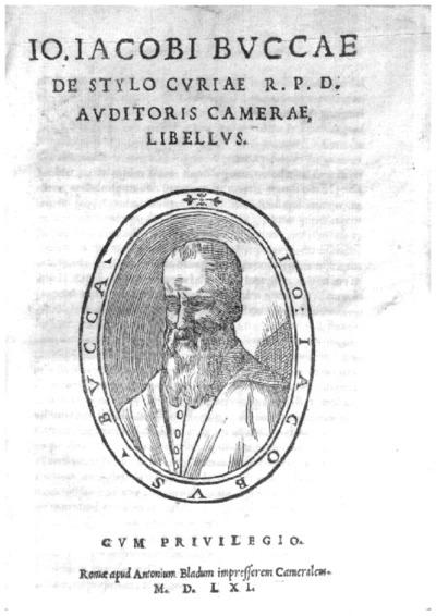 Io. Iacobi Buccae De stylo curiae R.P.D. auditoris Camerae, libellus