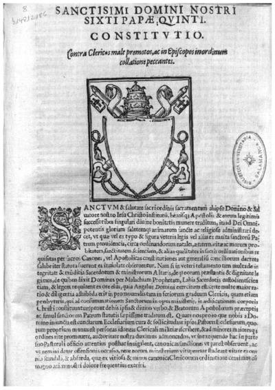 Sanctisimi Domini Nostri Sixti Papae Quinti Constitutio Contra Clericos male promotos, ac in Episcopos in ordinum collatione peccantes