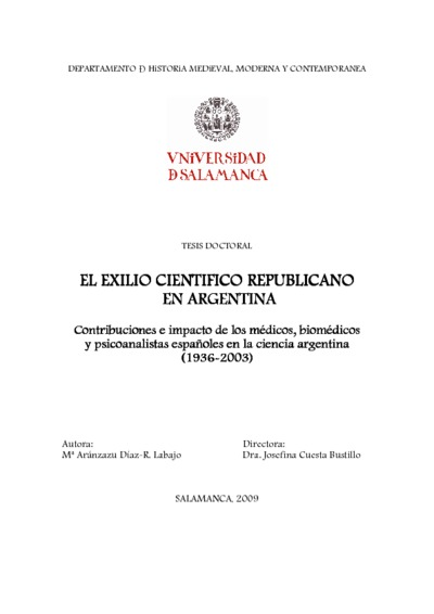El exilio científico republicano en Argentina: Contribuciones e impacto de los médicos, biomédicos y psicoanalistas españoles en la ciencia argentina (1936-2003)