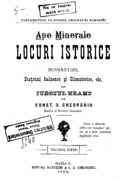 Ape minerale, locuri istorice, monastiri, staţiuni balneare şi climaterice, etc. din judeţul Neamţ