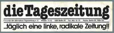 Die Tageszeitung - täglich eine linke, radikale Zeitung