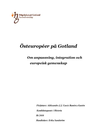 Östeuropéerpå Gotland om anpassning, integration och europeisk gemenskap