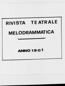 Rivista Teatrale Melodrammatica : giornale critico, musicale e d'annunzi fondato in Milano nel 1863 (1901:1753-1812)