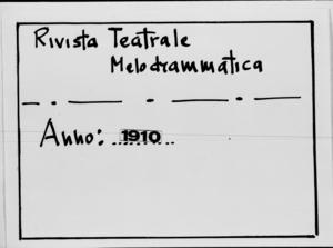 Rivista Teatrale Melodrammatica : giornale critico, musicale e d'annunzi fondato in Milano nel 1863 (1910:2291-2349)