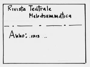 Rivista Teatrale Melodrammatica : giornale critico, musicale e d'annunzi fondato in Milano nel 1863 (1913:2465-2516)