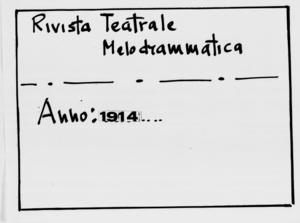 Rivista Teatrale Melodrammatica : giornale critico, musicale e d'annunzi fondato in Milano nel 1863 (1914:2517-2558)
