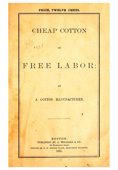 Cheap cotton by free labor