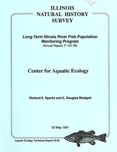 1990-1991 annual progress report, long-term Illinois River fish population monitoring program / Richard E. Sparks and K. Douglas Blodgett.