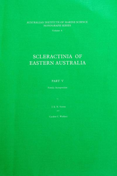 Scleractinia of eastern Australia. Part V /