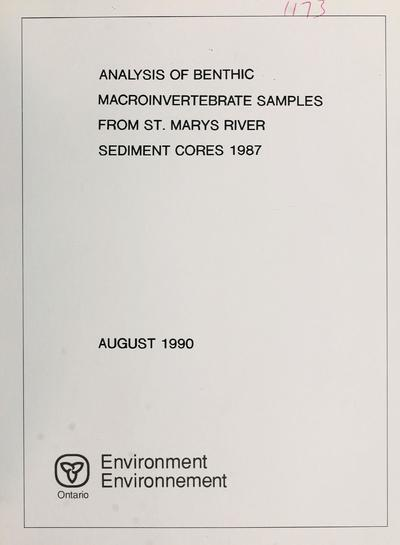 Analysis of benthic macroinvertebrate samples from St. Marys River sediment cores, 1987 : report / prepared by R.J. Pope ; prepared for Water Resources Branch, Ontario Ministry of the Environment.