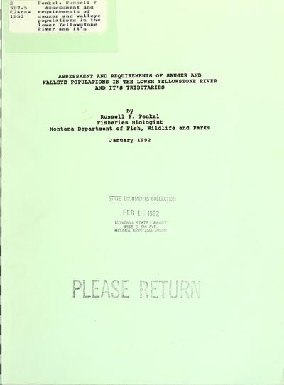 Assessment and requirements of sauger and walleye populations in the lower Yellowstone River and it's [sic] tributaries / by Russell F. Penkal.