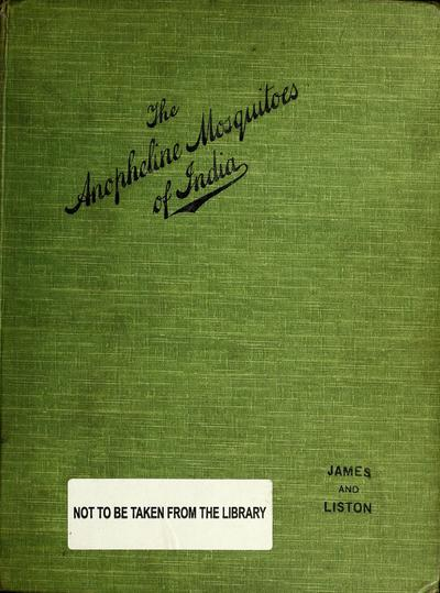 A monograph of the Anopheles mosquitoes of India