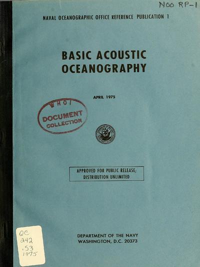 Basic acoustic oceanography / [by] Morris Schulkin.