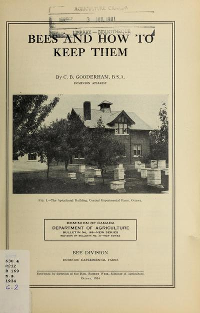 Bees and how to keep them / by C. B. Gooderham.