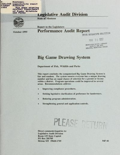 Big game drawing system, Department of Fish, Wildlife and Parks : performance audit report.