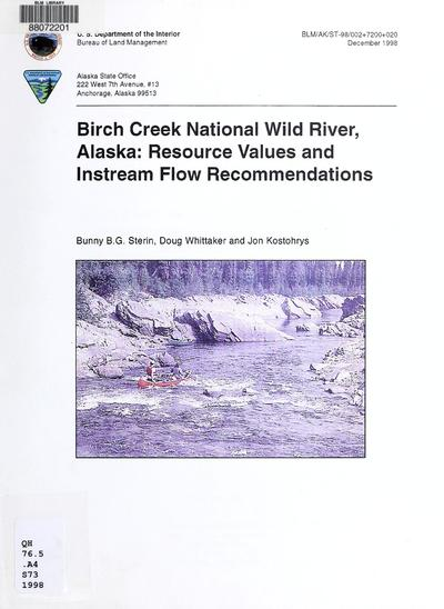 Birch Creek National Wild River, Alaska : resource values and instream flow recommendations /
