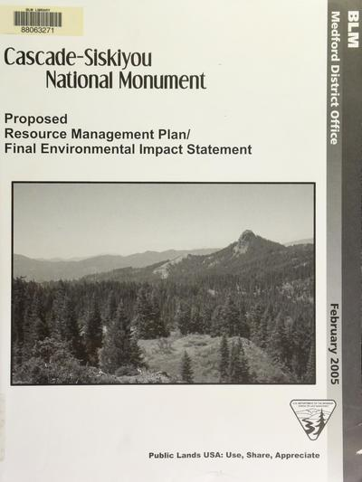 Cascade-Siskiyou National Monument : proposed resource management plan/final environmental impact statement /