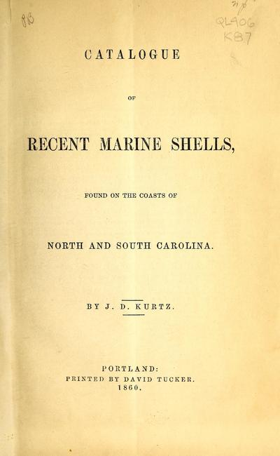 Catalogue of recent marine shells, found on the coasts of North and South Carolina /