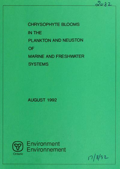 Chrysophyte blooms in the plankton and neuston of marine and freshwater systems : report / prepared by K.H. Nicholls.