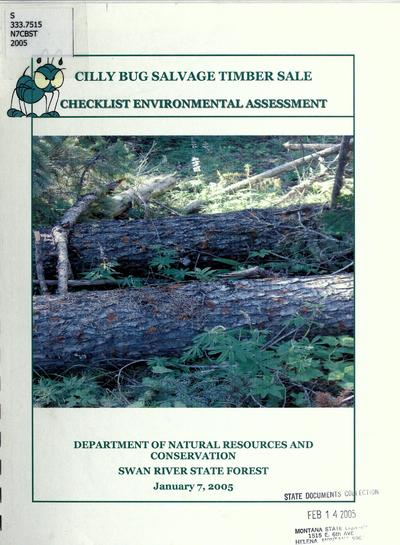 Cilly bug salvage timber sale : checklist environmental assessment / Montana Department of Natural Resources and Conservation, Swan River State Forest.