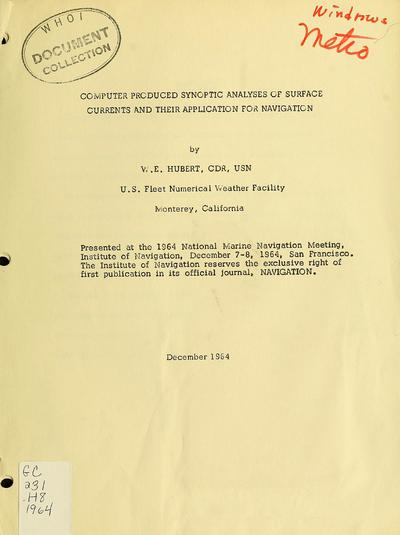 Computer produced synoptic analyses of surface currents and their application for navigation / by W.E. Hubert.