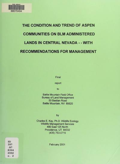 The condition and trend of aspen communities on BLM administered lands in north-central Nevada with recommendations for management year three : final report