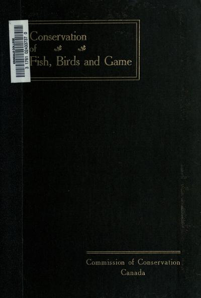 Conservation of fish, birds and game.