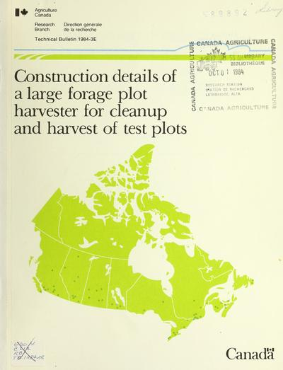 Construction details of a large forage plot harvester for cleanup and harvest of test plots /